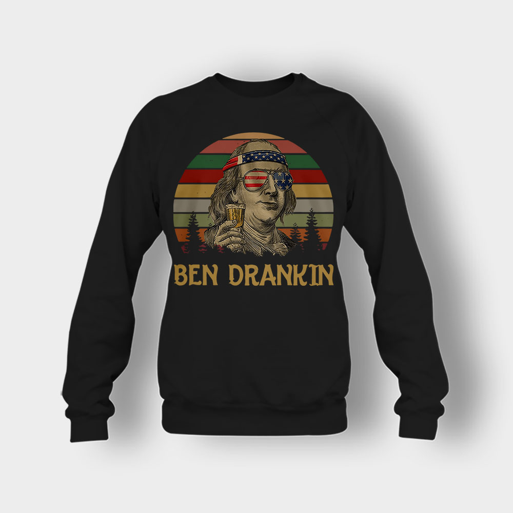 Ben Drankin 4th Of July Independence Day Patriot Crewneck Sweatshirt