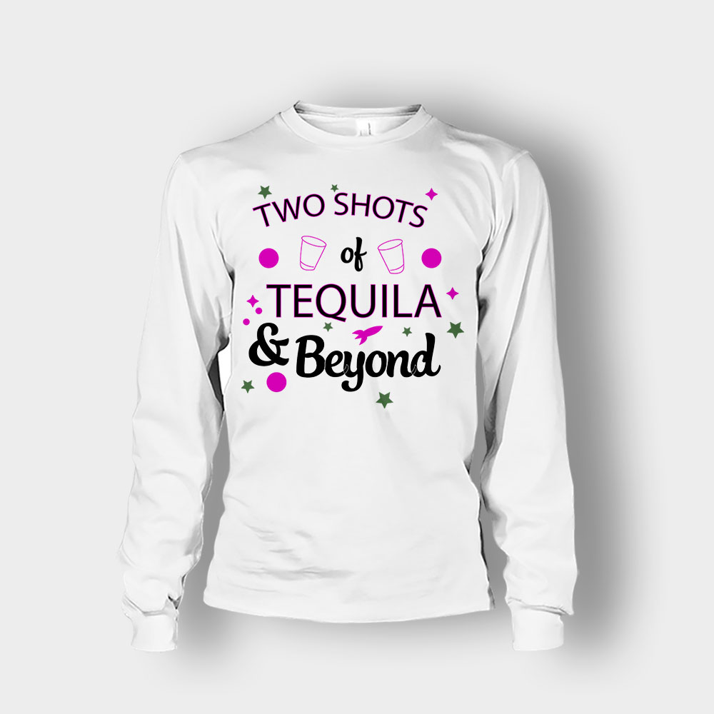 Two Shots of Tequila and Beyond Disney Toy Story Unisex Long Sleeve