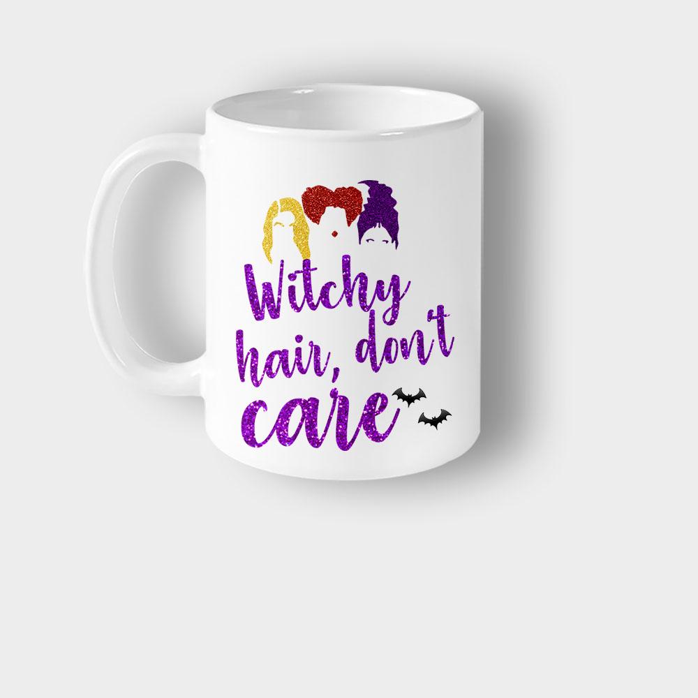 Witchy Hair Dont Care Disney Hocus Pocus Inspired Mug